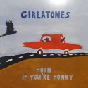 GIRLATONES : LP Horn If You're Honky