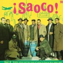 VARIOUS : LPx2 ¡Saoco! Vol 2 - Bomba, Plena And The Roots Of Salsa In Puerto Rico 1955-1967