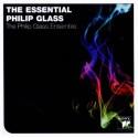 GLASS Philip : CD The Essential Philip Glass