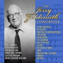 GOLDSMITH Jerry : CD The Jerry Goldsmith Songbook