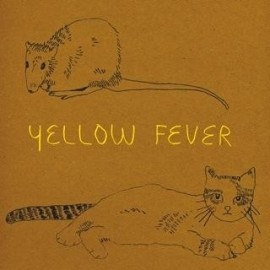 Yellow Fever : Yellow Fever