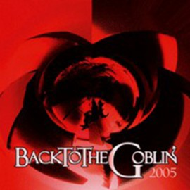 GOBLIN : LP BacktoTheGoblin 2005