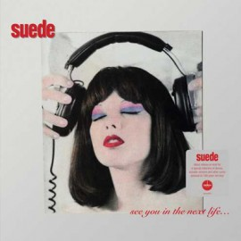 SUEDE : LP See You In The Next Life