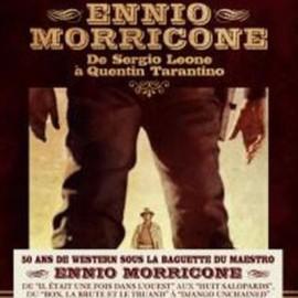 MORRICONE Ennio : LP De Sergio Leone A Quentin Tarantino