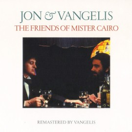 JON & VANGELIS : CD The Friends Of Mister Cairo