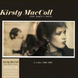 KIRSTY MCCOLL : LP Other People's Hearts - B-Sides 1988-1989