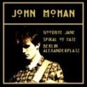 MOHAN John : Goodbye Jane