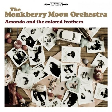 MONKBERRY MOON ORCHESTRA : Amanda And The Colored Feathers