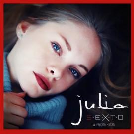 "JULIA : 12""EP S.E.X.T.O & Remixes"