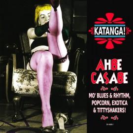 VARIOUS : CD Katanga! Ahbe Casabe : Exotic Blues & Rhythm Vol. 1 & 2