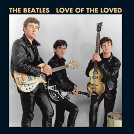 BEATLES (the) : Love Of The Loved EP