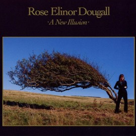 ROSE ELINOR DOUGALL : CD A New Illusion