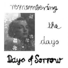 """DAYS OF SORROW : 12""""EP Remembering The Days"""