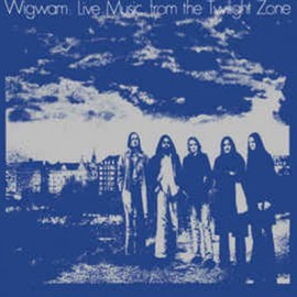 WIGWAM : LPx2 Live Music From The Twilight Zone