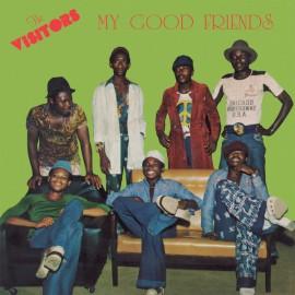 VISITORS (the) : LP My Good Friends