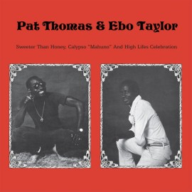 """THOMAS Pat / TAYLOR Ebo : LP Sweeter Than Honey Calypso 'Mahuno"""" And High Lifes Celebration"""
