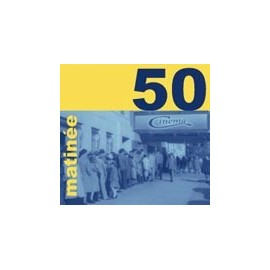 VARIOUS : THE MATINEE 50! CD