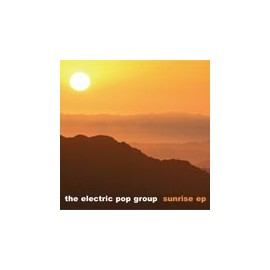 ELECTRIC POP GROUP : Sunrise CDEP