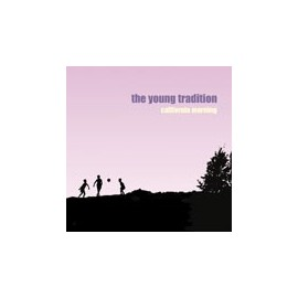 YOUNG TRADITION (the) : Clifornia Morning CDEP