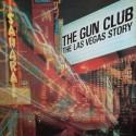 GUN CLUB (the) : LP The Las Vegas Story