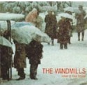 WINDMILLS (the) : When It Was Winter CDEP