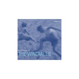 WINDMILLS (the) : Drug Autumn CDEP