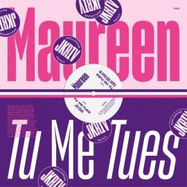 """MAUREEN : 12""""EP Tu Me Tues"""