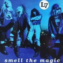 L7 : LP Smell The Magic
