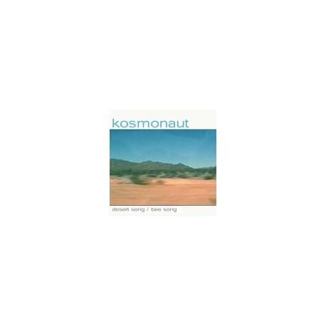 """KOSMONAUT : Desert Song 7"""""""