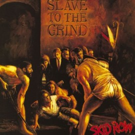 SKID ROW  : LPx2 Slave To The Grind
