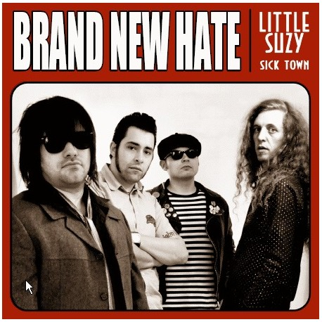 BRAND NEW HATE : Little Suzy