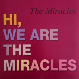 MIRACLES (the) : LP  Hi, We Are The Miracles