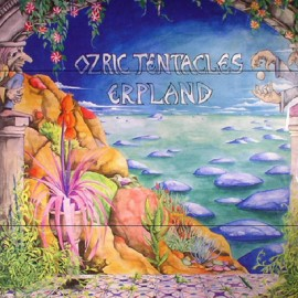 OZRIC TENTACLES : LPx2 Erpland