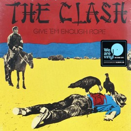 CLASH (the) : LP Give 'Em Enough Rope
