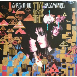 SIOUXSIE AND THE BANSHEES : LP A Kiss In The Dreamhouse