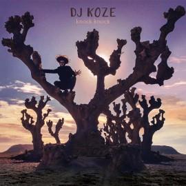 "DJ KOZE : LPx2+7""EP Knock Knock"