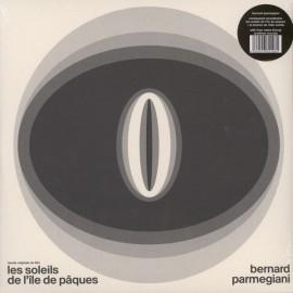 PARMEGIANI Bernard : LPx2 Les Soleils De L'Île De Pâques / La Brûlure De Mille Soleils