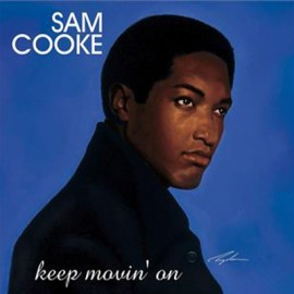 SAM COOKE : LPx2 Keep Movin' On