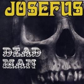 JOSEFUS : LP Dead Man