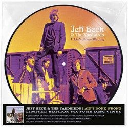 BECK Jeff / YARDBIRDS (the) : LP Picture I Ain't Done No Wrong