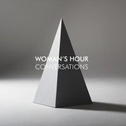 WOMAN'S HOUR : LP Conversations