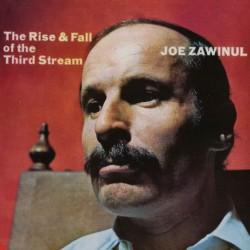 ZAWINUL Joe : LP The Rise & Fall Of The Third Stream