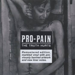 PRO-PAIN : LP+CD The Truth Hurts