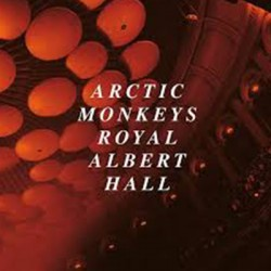 ARCTIC MONKEYS : LPx2 Live At Royal Albert Hall