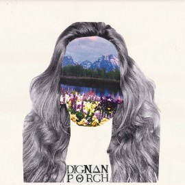 DIGNAN PORCH : LP Deluded