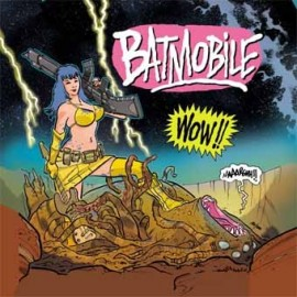 "BATMOBILE : Wow 7""EP"