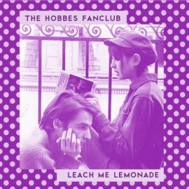 SPLIT HOBBES FANCLUB (the) / LEACH ME LEMONADE