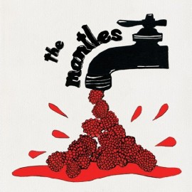 MANTLES (the) : Raspberry Thighs