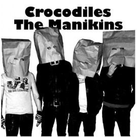 MANIKINS (the) : Crocodiles