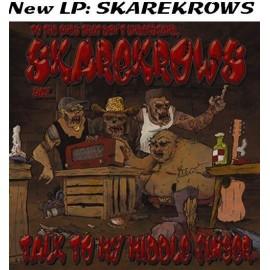 SKAREKROWS : LP Talk To My Middle Finger